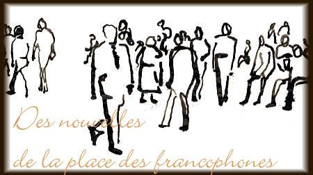 http://www.francopolis.net/rubriques/placefrancophone.jpg